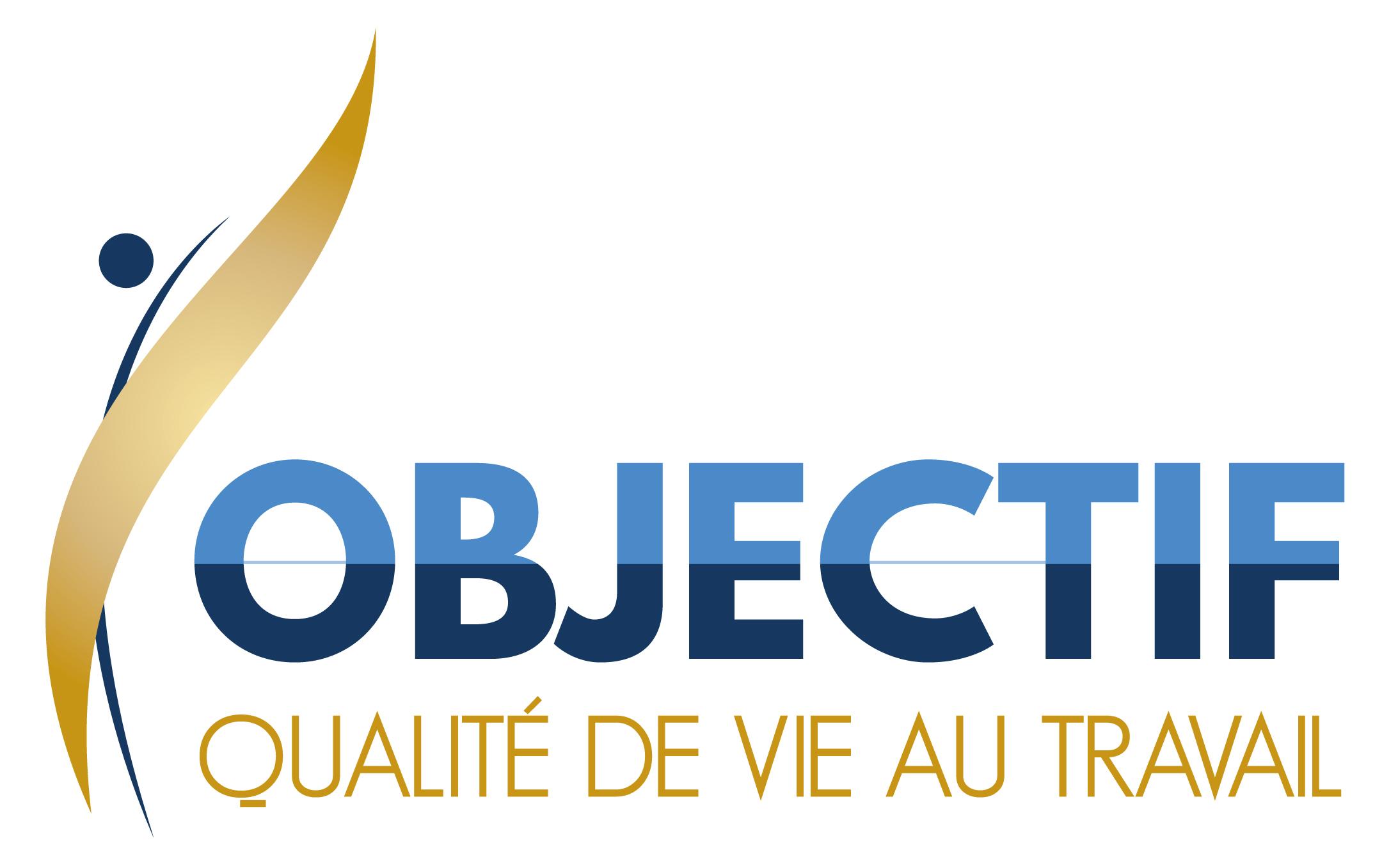 OBJECTIF QUALITE DE VIE AU TRAVAIL